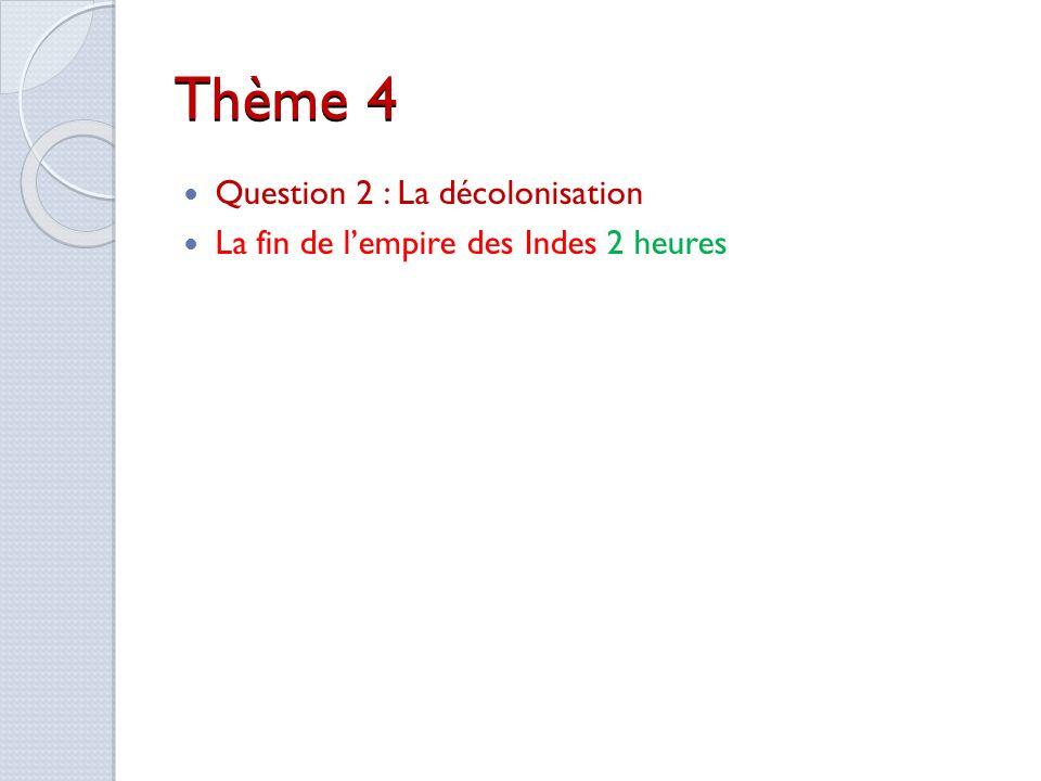 Thème 4 Question 2 : La décolonisation