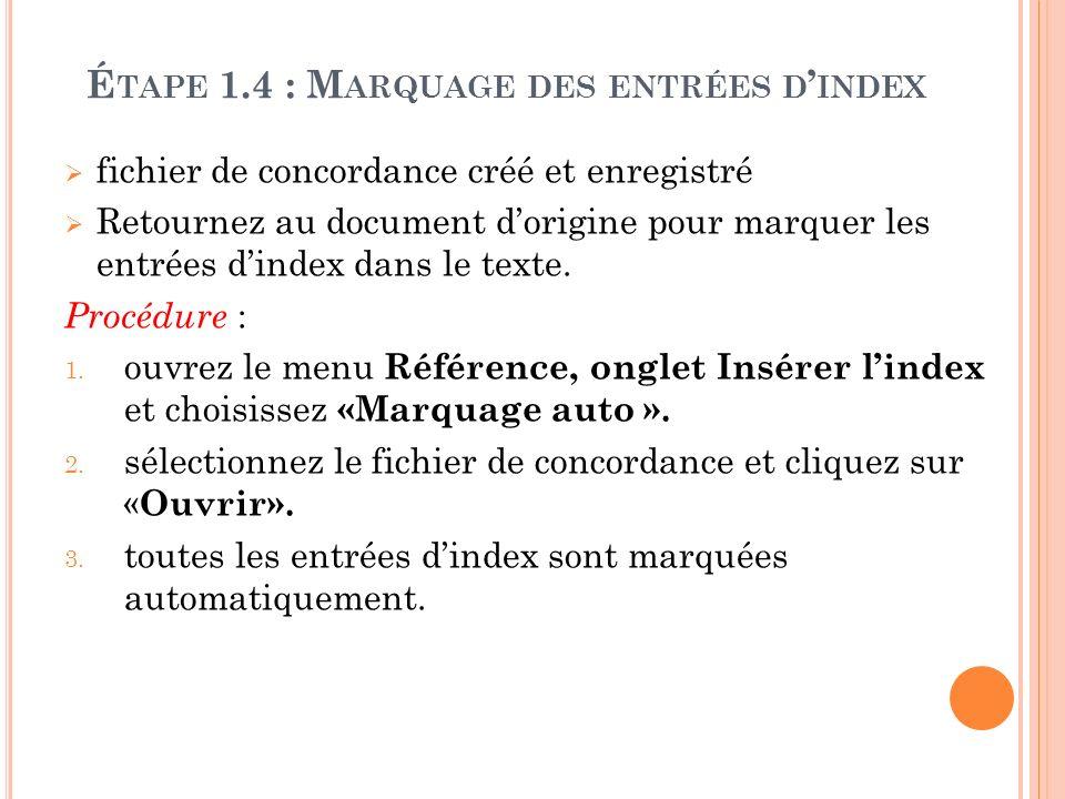 Étape 1.4 : Marquage des entrées d'index