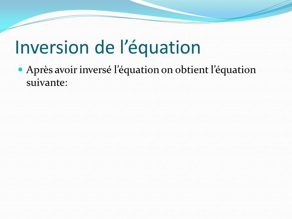 Inversion de l'équation