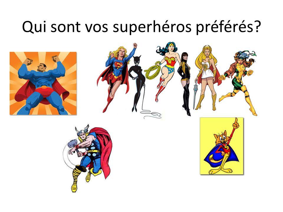 Qui sont vos superhéros préférés