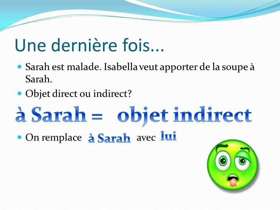 à Sarah = objet indirect