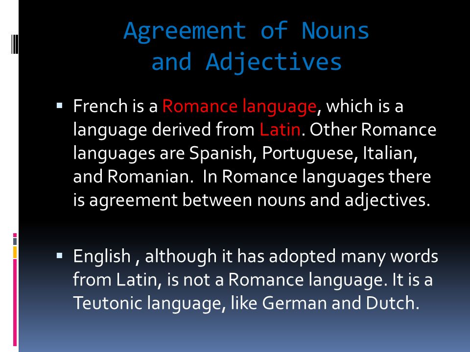 Agreement of Nouns and Adjectives
