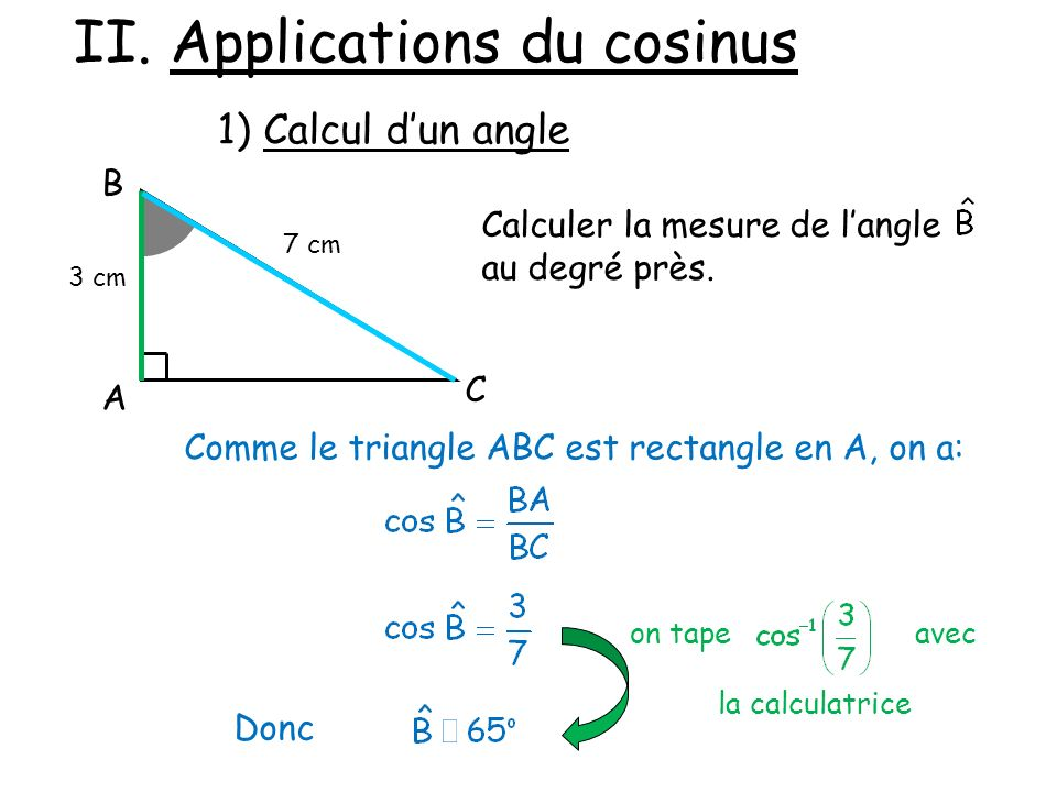 II. Applications du cosinus