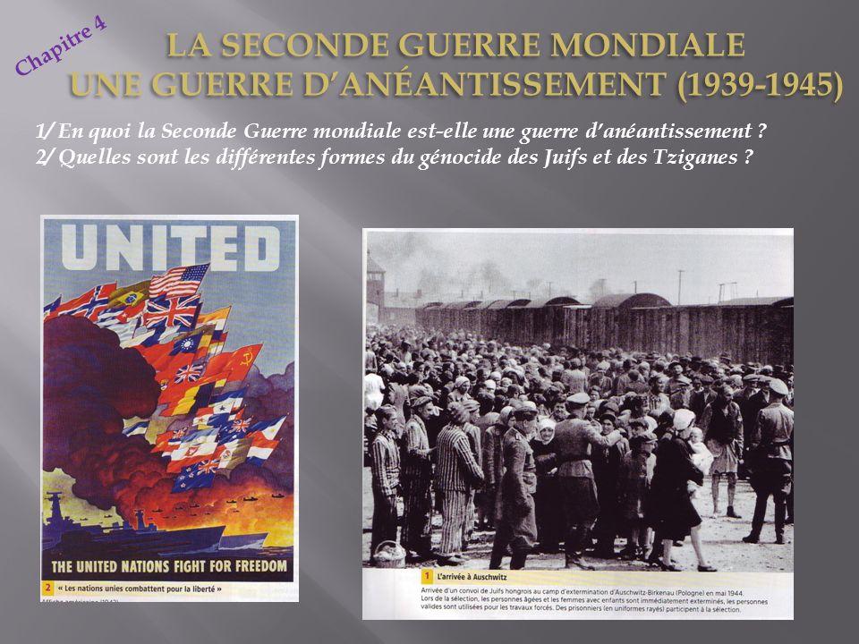 LA SECONDE GUERRE MONDIALE UNE GUERRE D'ANÉANTISSEMENT (1939-1945)