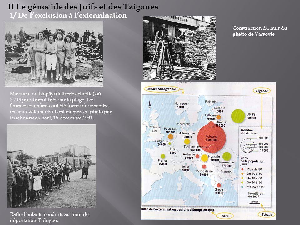 II Le génocide des Juifs et des Tziganes