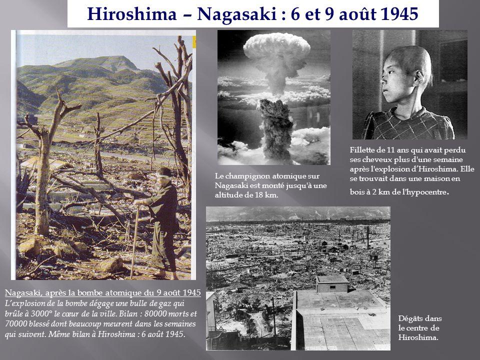 Hiroshima – Nagasaki : 6 et 9 août 1945