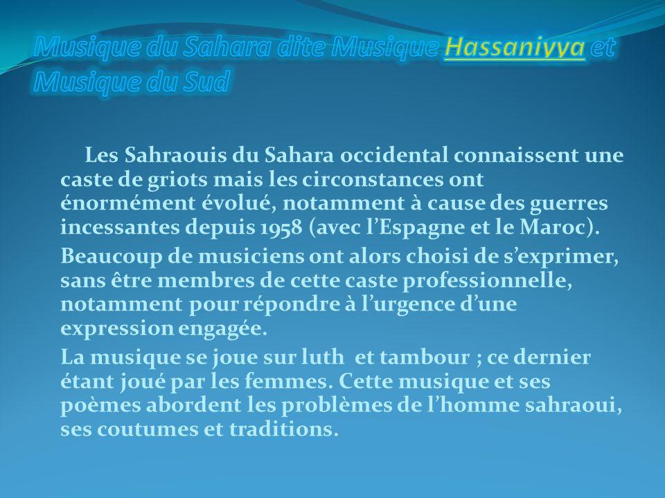 Musique du Sahara dite Musique Hassaniyya et Musique du Sud