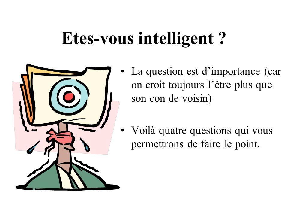 Etes-vous intelligent
