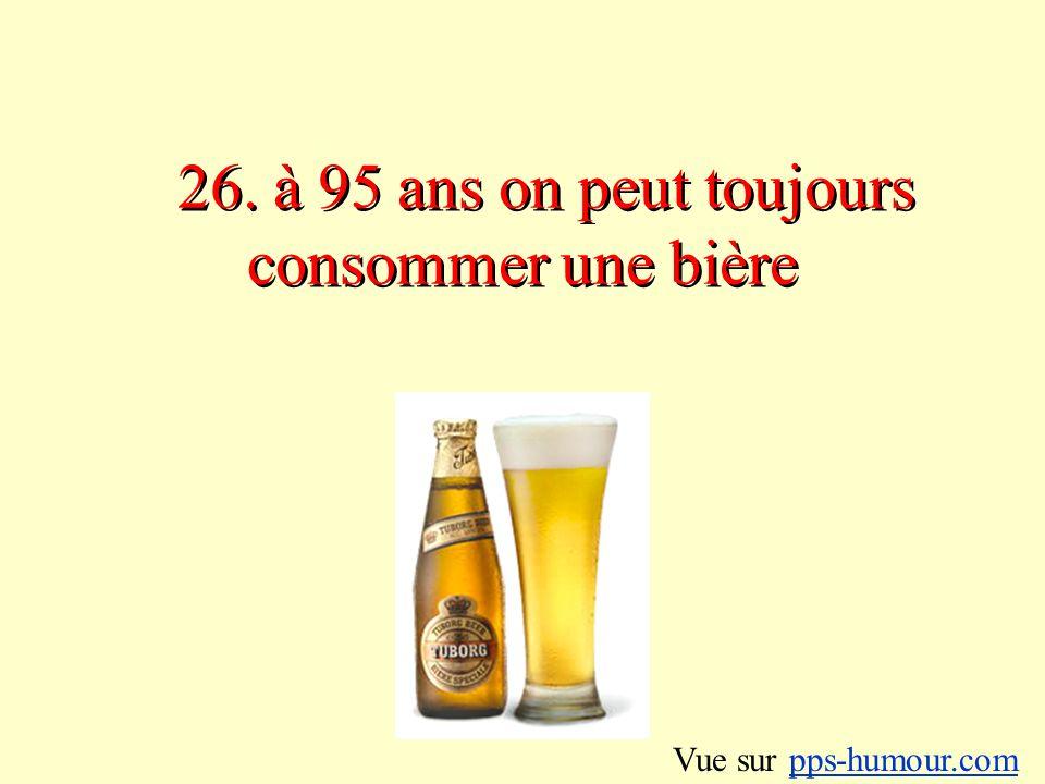 26. à 95 ans on peut toujours consommer une bière