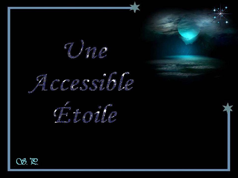 Une Accessible Étoile