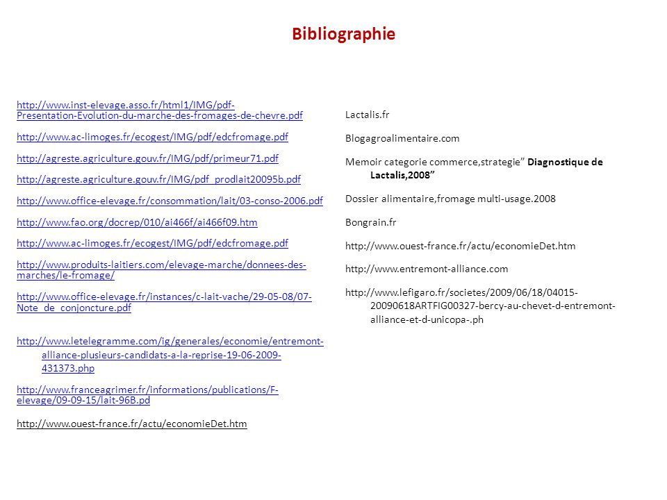 Bibliographie http://www.inst-elevage.asso.fr/html1/IMG/pdf-