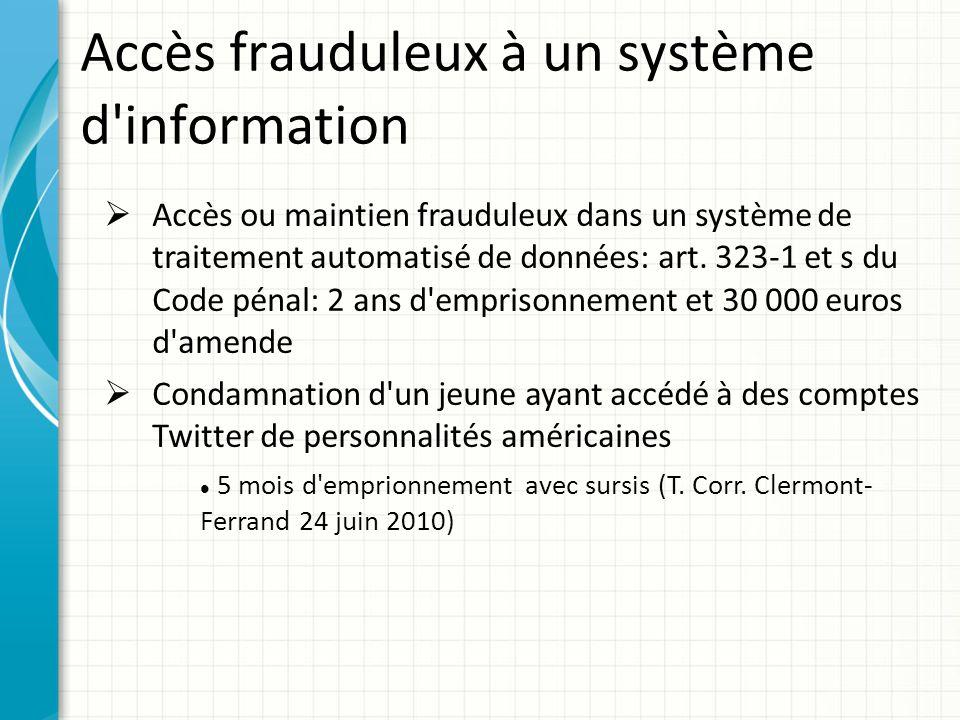 Accès frauduleux à un système d information