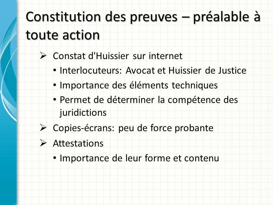Constitution des preuves – préalable à toute action