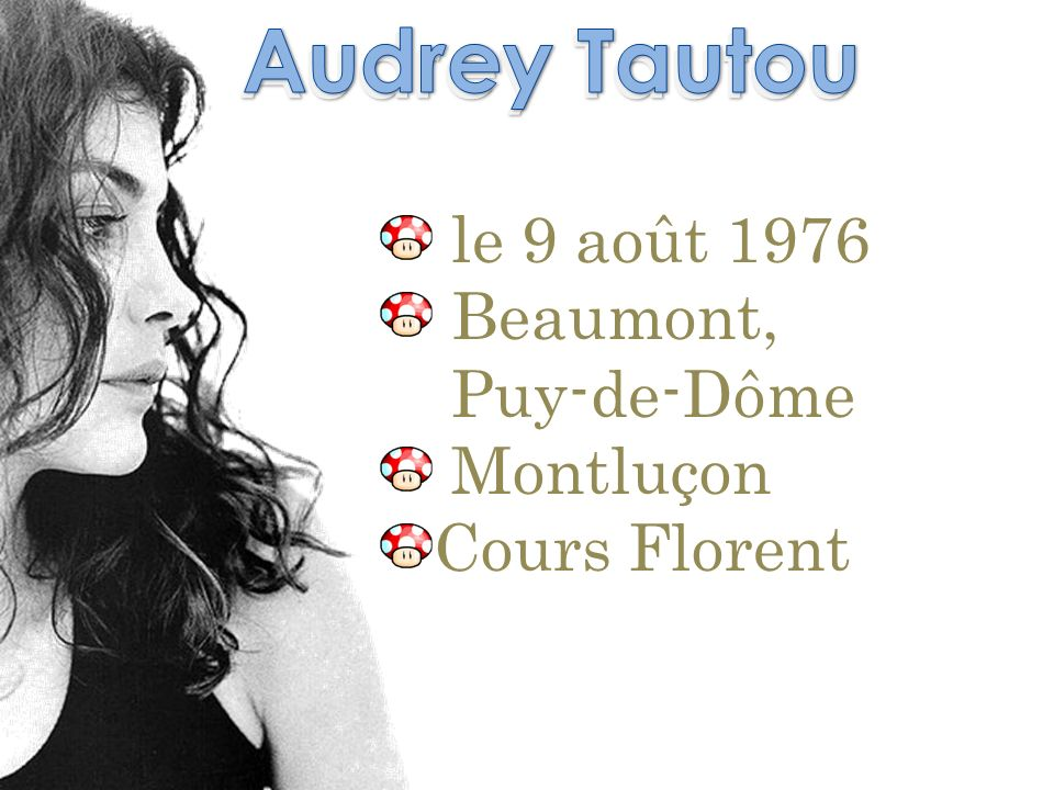 Audrey Tautou Audrey Tautou