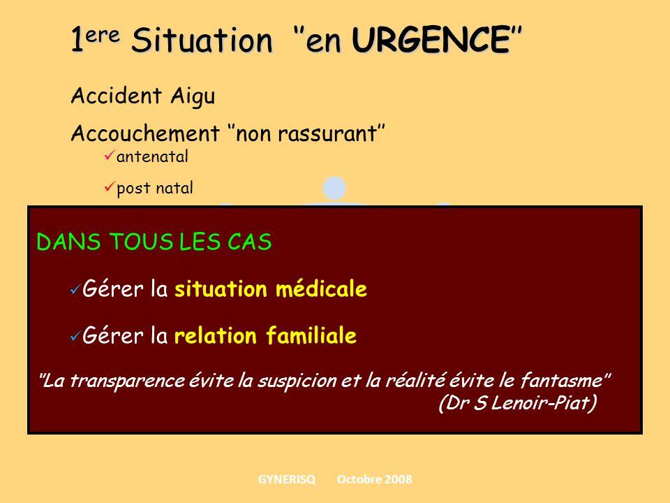 1ere Situation ''en URGENCE''