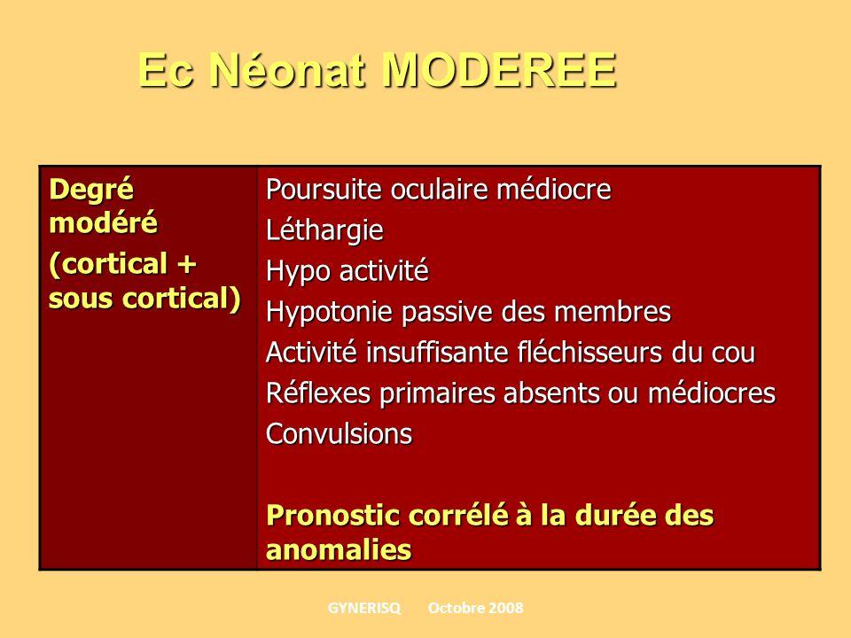 Ec Néonat MODEREE Degré modéré (cortical + sous cortical)
