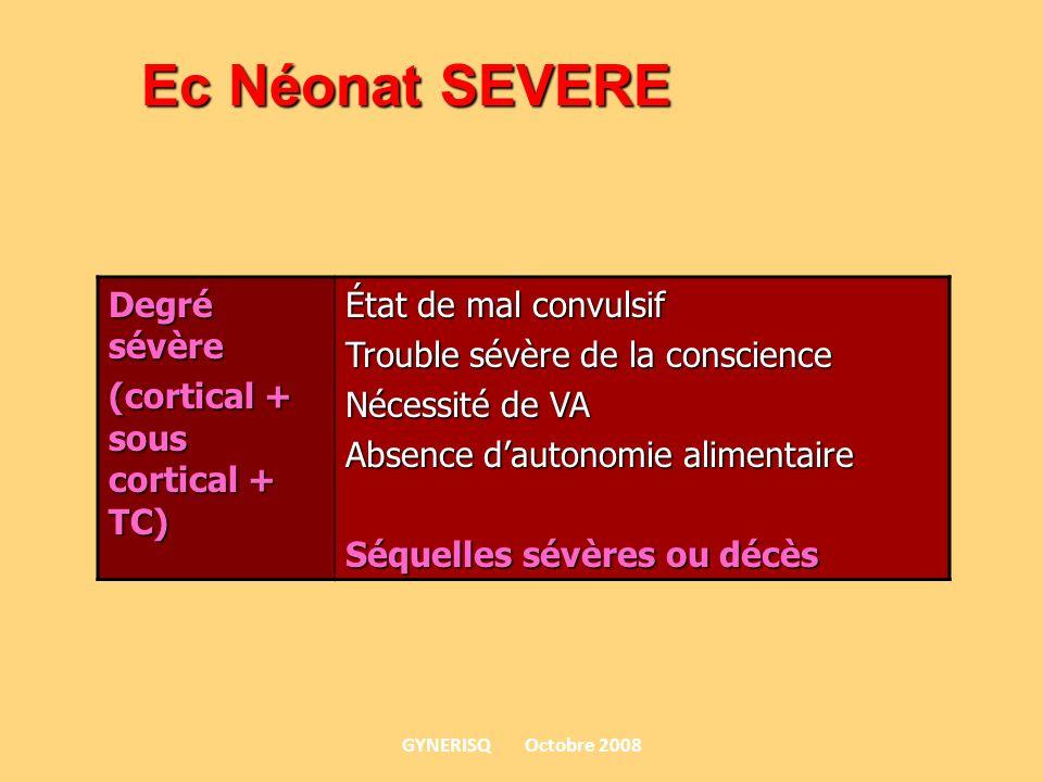 Ec Néonat SEVERE Degré sévère (cortical + sous cortical + TC)