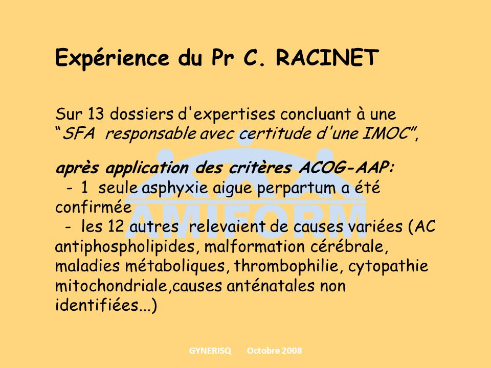 Expérience du Pr C. RACINET