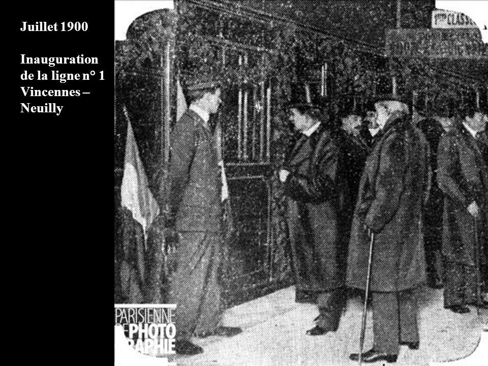 Juillet 1900 Inauguration de la ligne n° 1 Vincennes – Neuilly