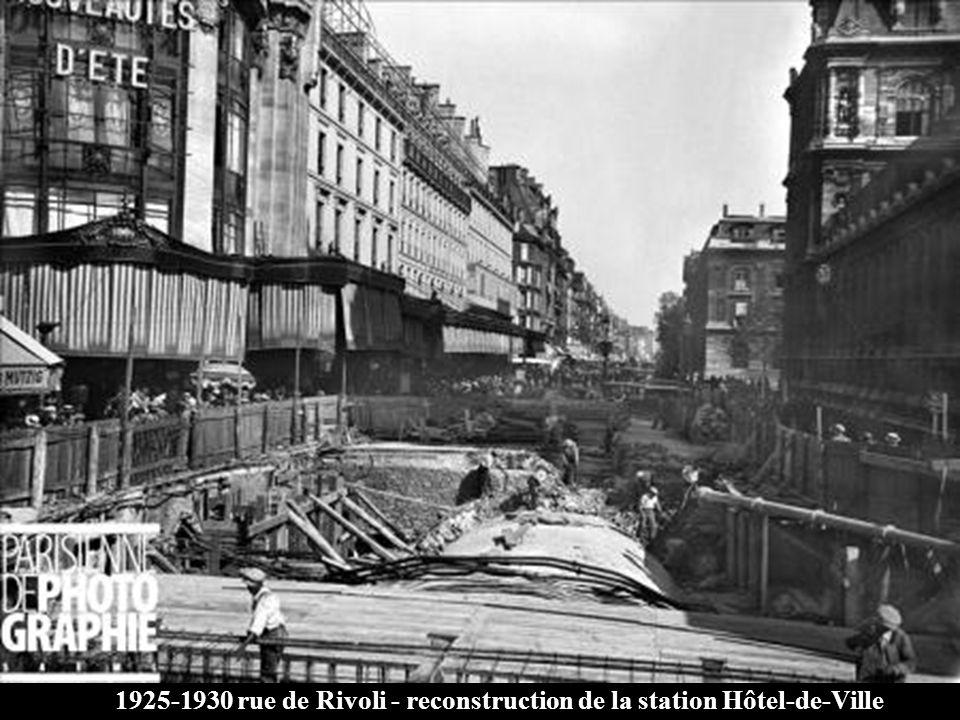 1925-1930 rue de Rivoli - reconstruction de la station Hôtel-de-Ville