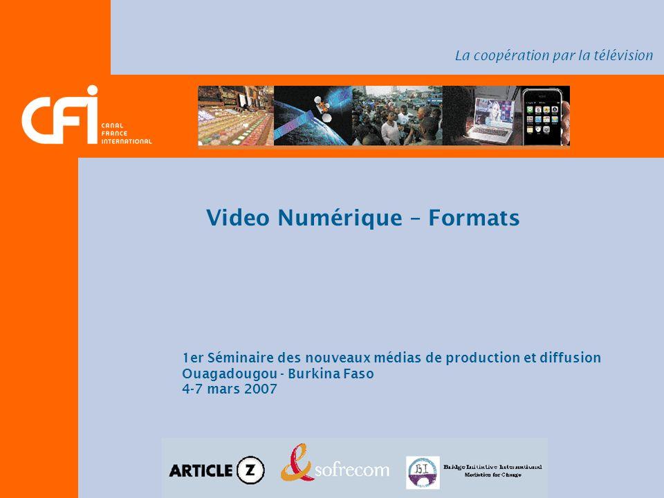 Video Numérique – Formats