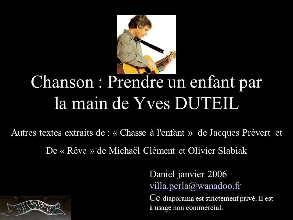 Chanson : Prendre un enfant par la main de Yves DUTEIL