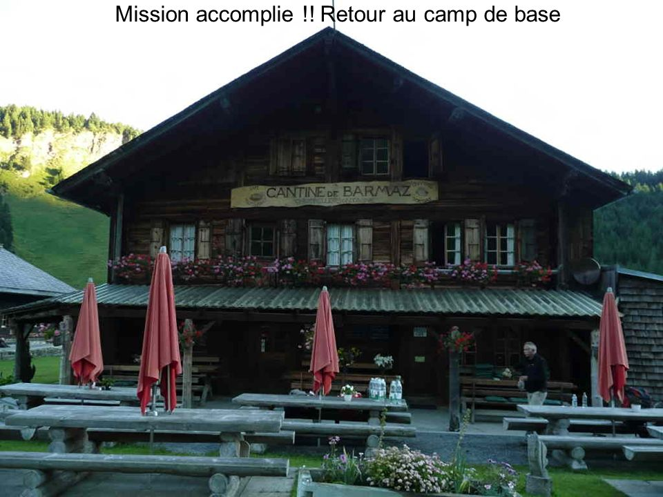 Mission accomplie !! Retour au camp de base