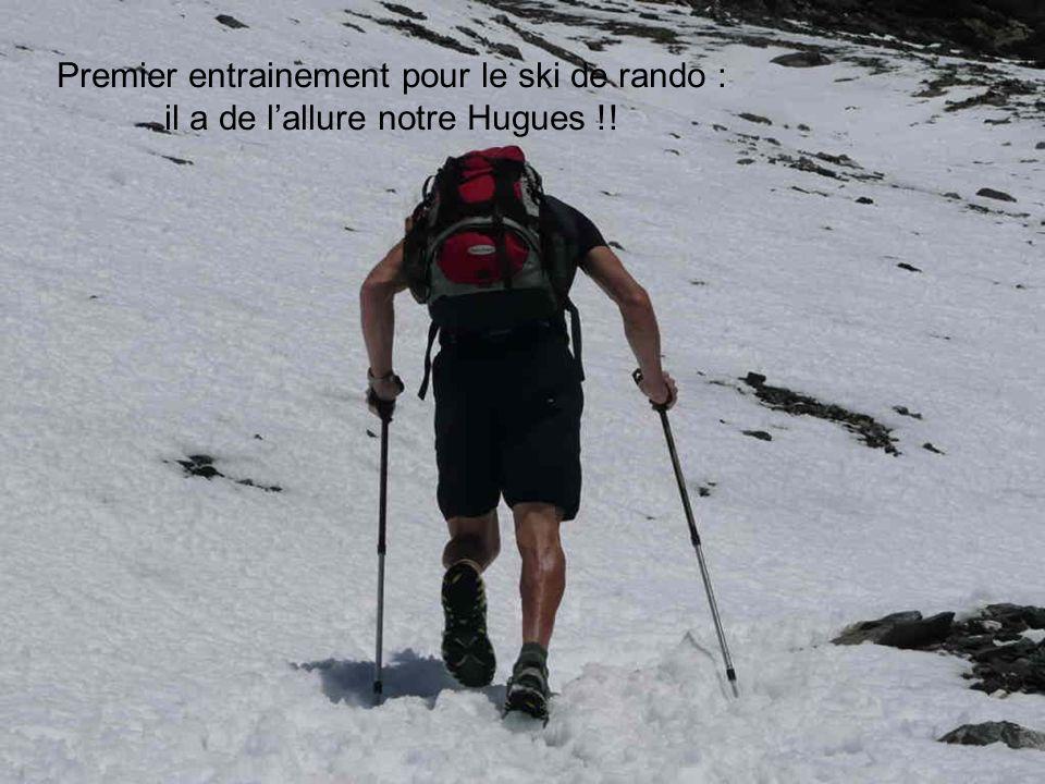 Premier entrainement pour le ski de rando : il a de l'allure notre Hugues !!