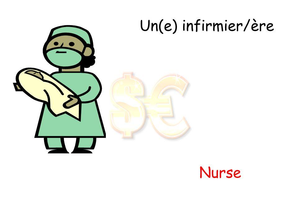 Un(e) infirmier/ère Nurse