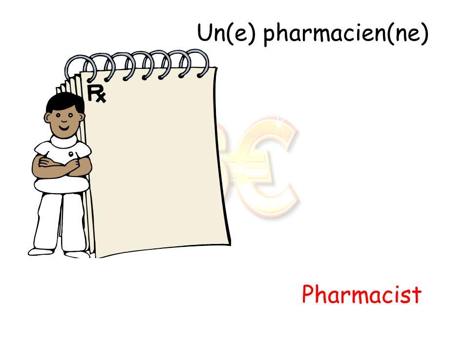 Un(e) pharmacien(ne) Pharmacist