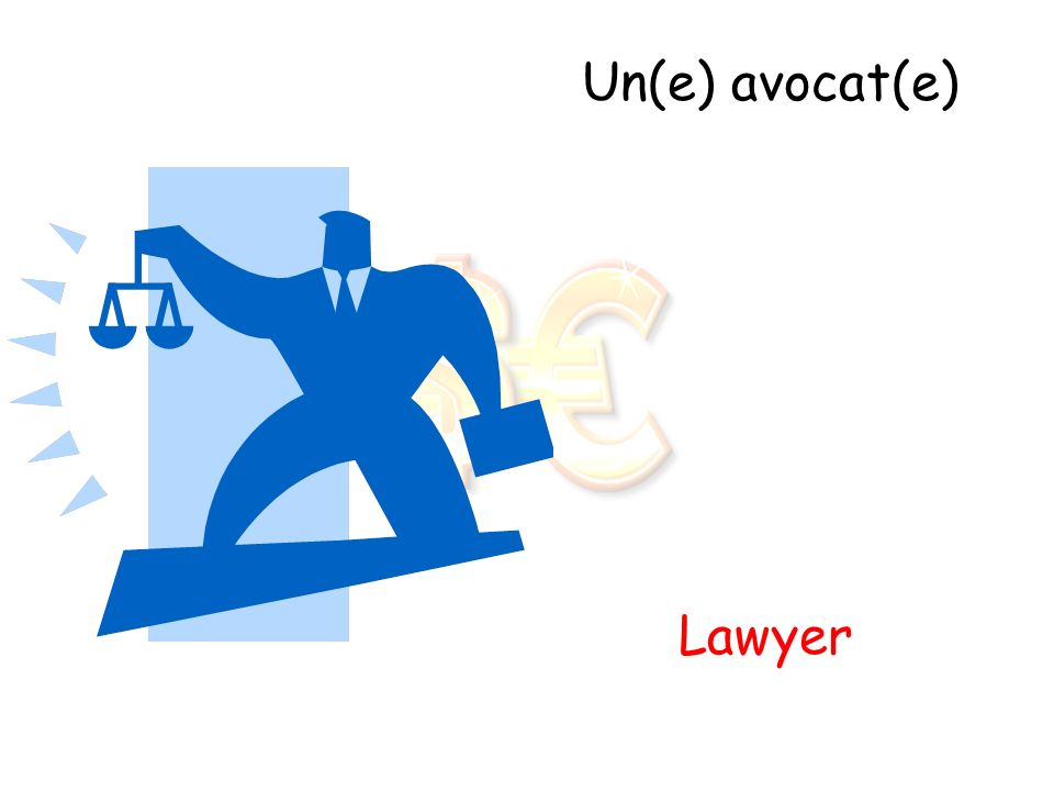 Un(e) avocat(e) Lawyer
