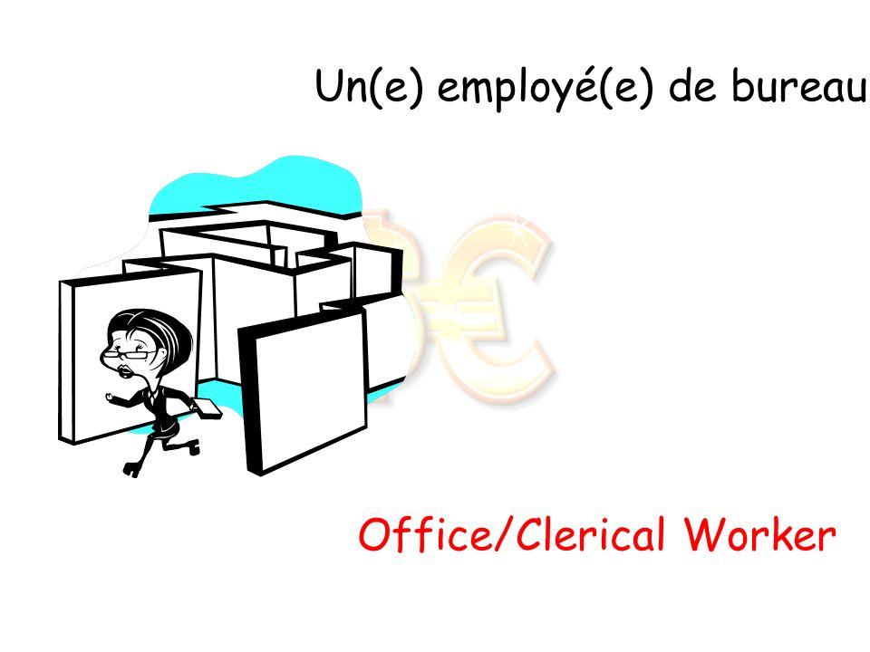 Un(e) employé(e) de bureau