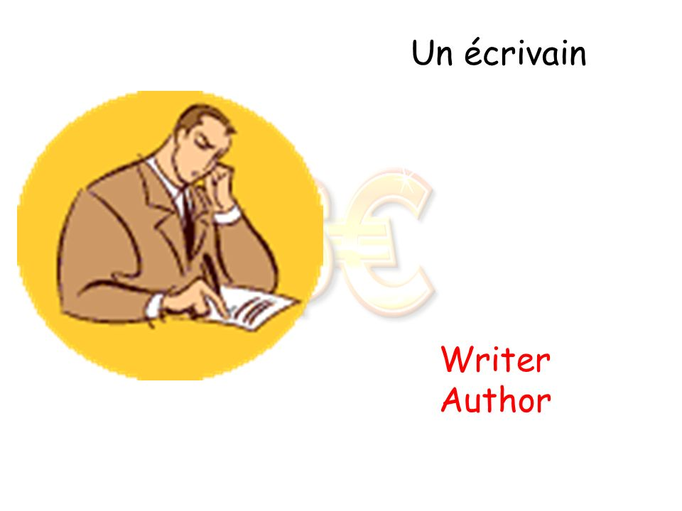 Un écrivain Writer Author