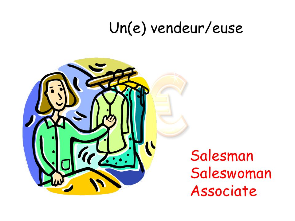 Un(e) vendeur/euse Salesman Saleswoman Associate