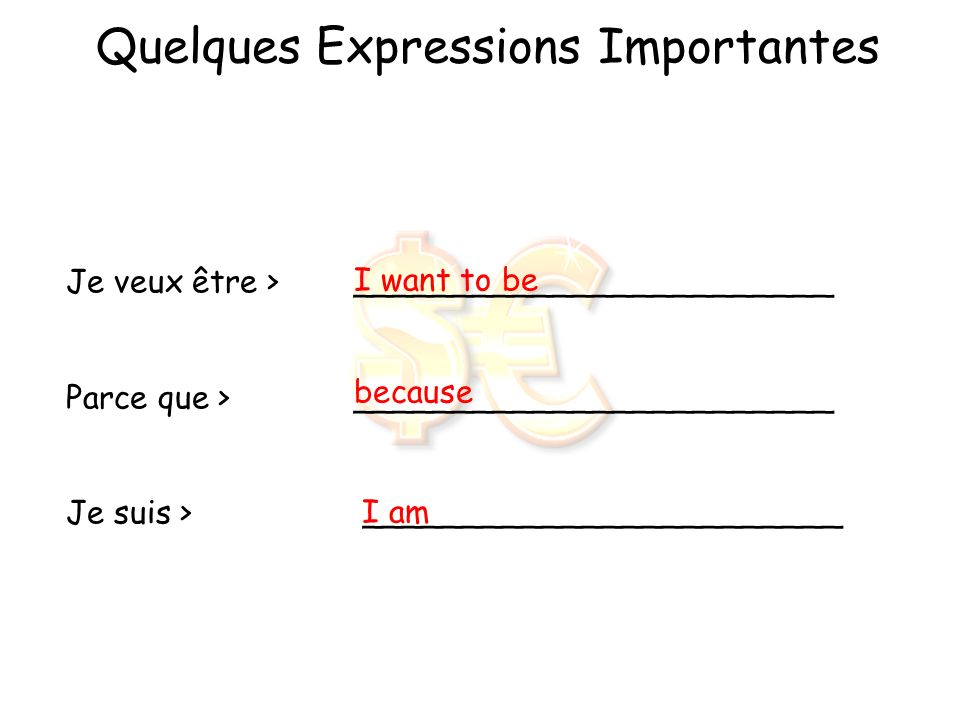 Quelques Expressions Importantes
