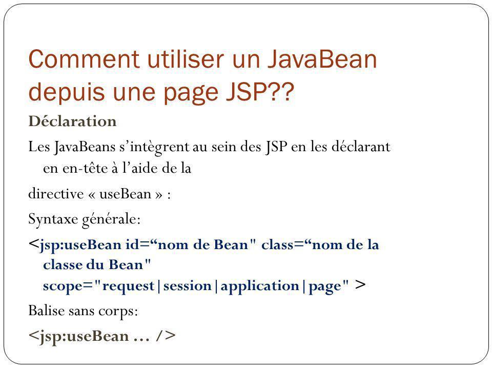 Comment utiliser un JavaBean depuis une page JSP