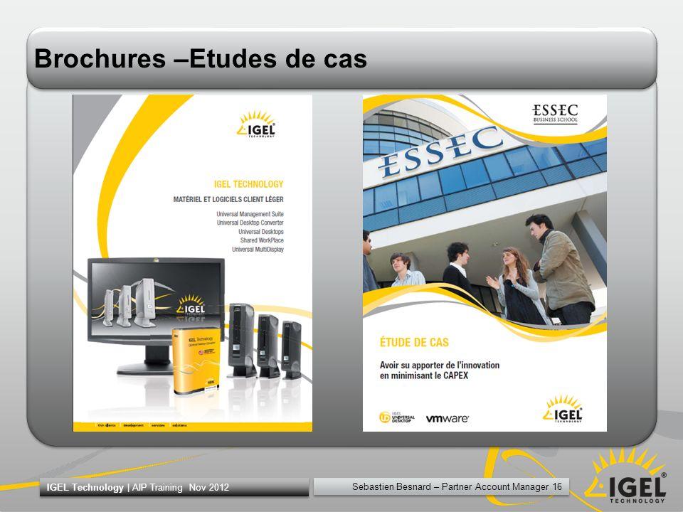 Brochures –Etudes de cas