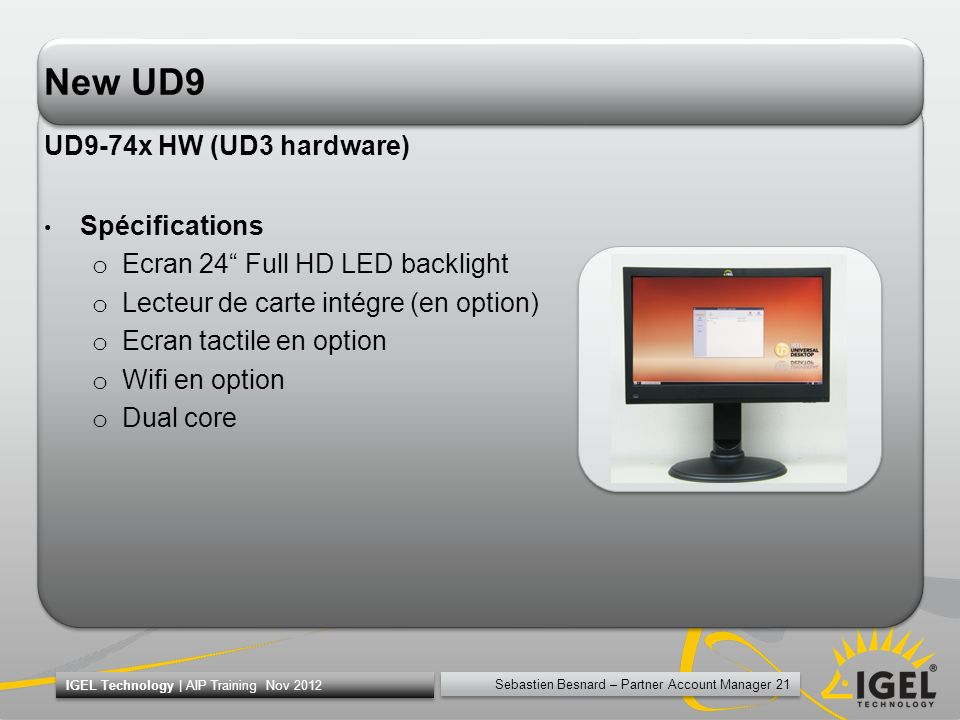 New UD9 UD9-74x HW (UD3 hardware) Spécifications