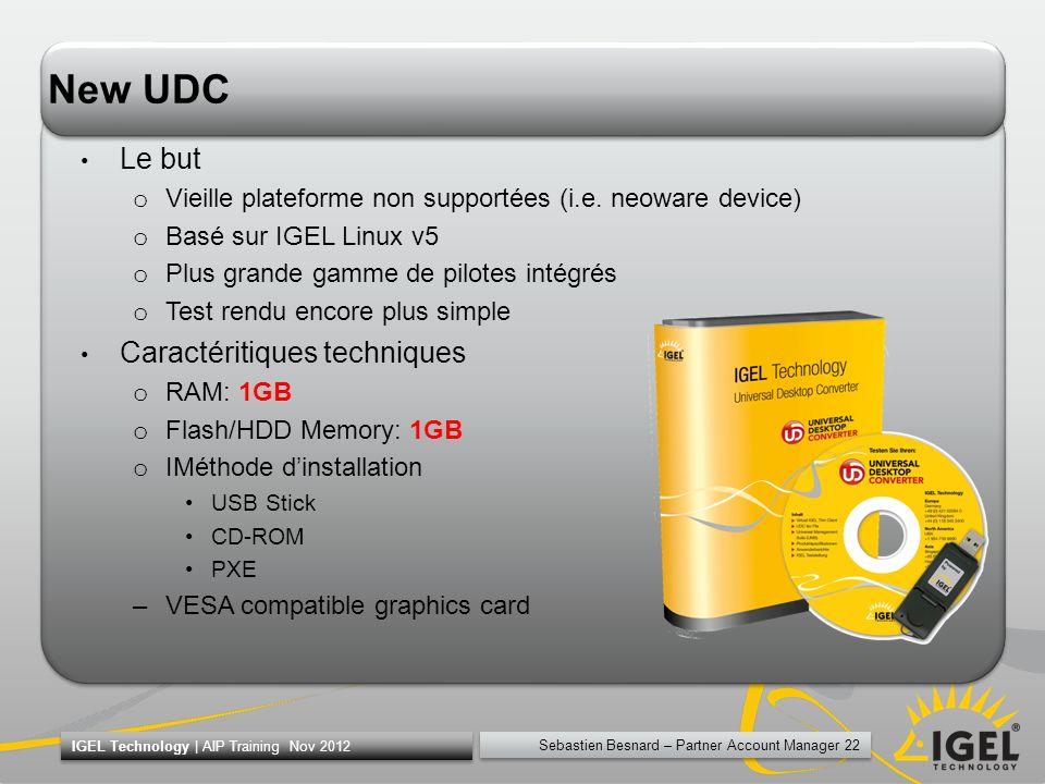 New UDC Le but Caractéritiques techniques