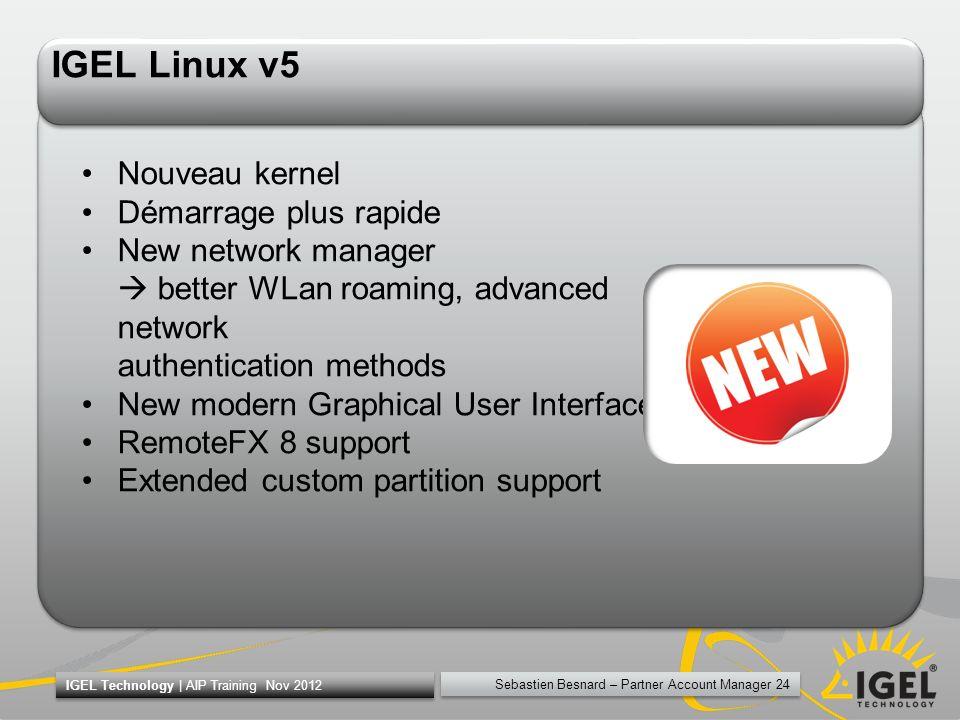 IGEL Linux v5 Nouveau kernel Démarrage plus rapide