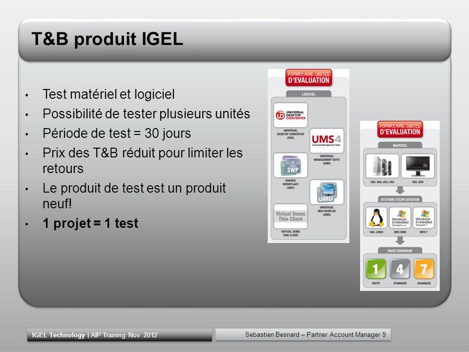 T&B produit IGEL Test matériel et logiciel