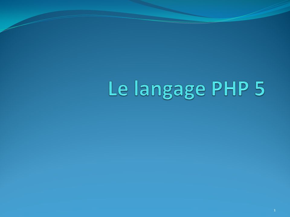 Le langage PHP 5