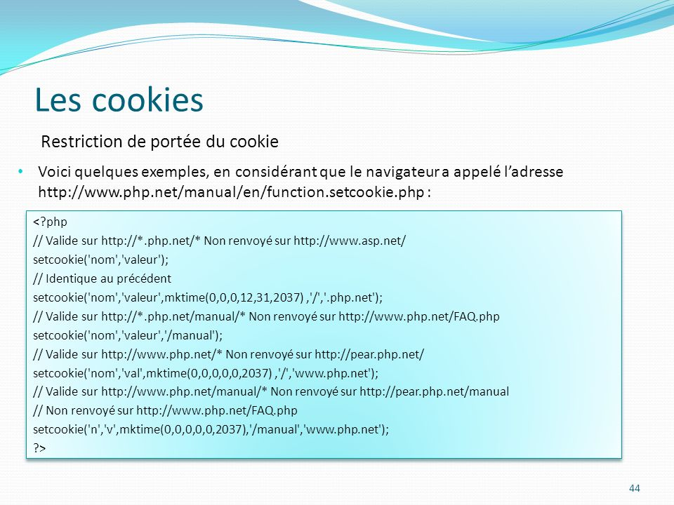 Les cookies Restriction de portée du cookie