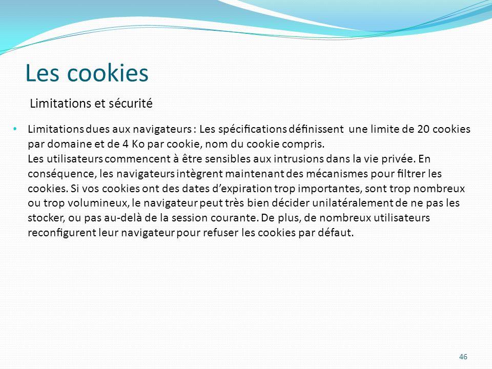Les cookies Limitations et sécurité