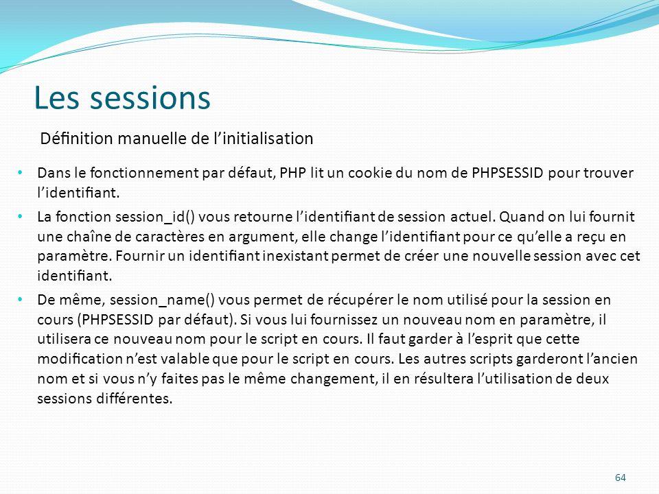 Les sessions Définition manuelle de l'initialisation