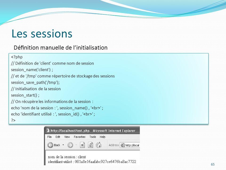 Les sessions Définition manuelle de l'initialisation < php