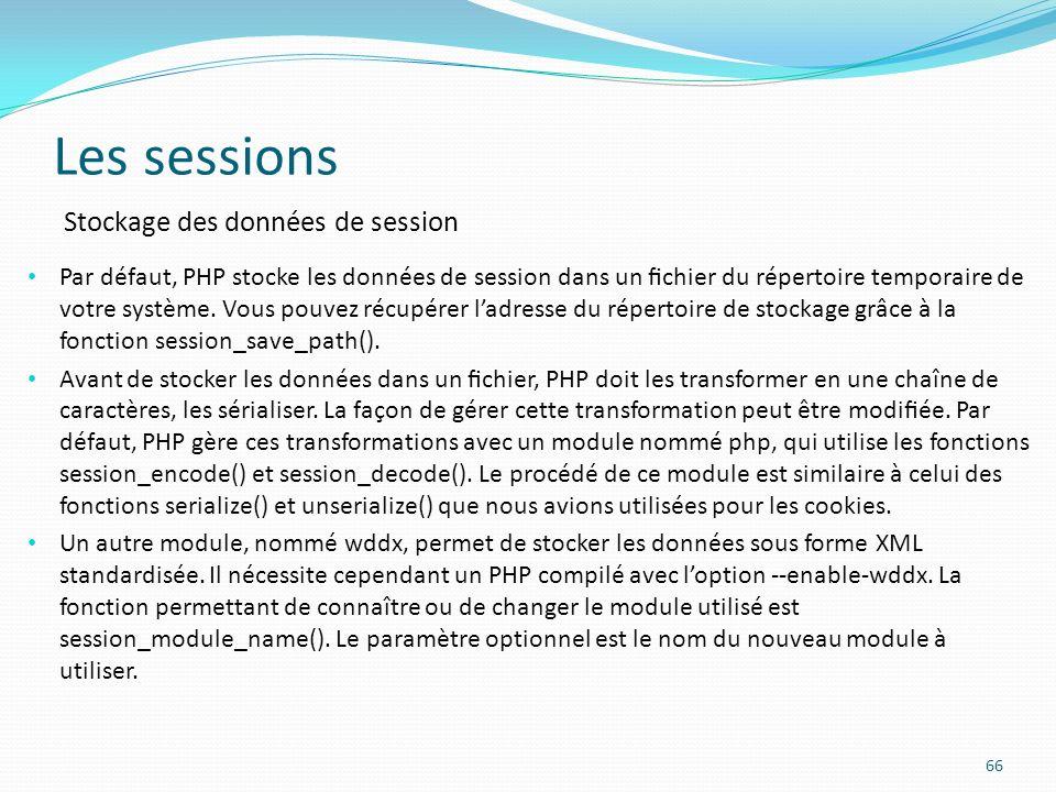 Les sessions Stockage des données de session