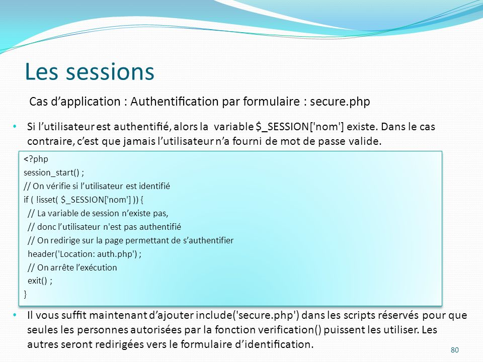 Les sessions Cas d'application : Authentification par formulaire : secure.php.