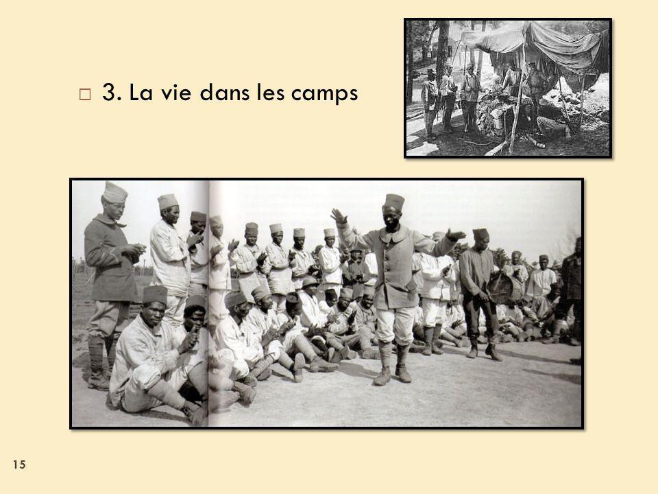 3. La vie dans les camps
