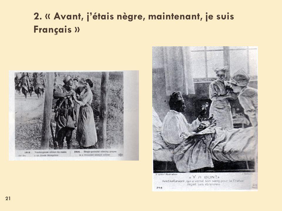2. « Avant, j'étais nègre, maintenant, je suis Français »